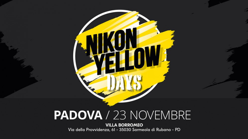 NIKON YELLOW DAYS 23 NOVEMBRE PADOVA