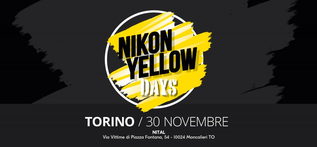 NIKON YELLOW DAYS | 30 NOVEMBRE | TORINO