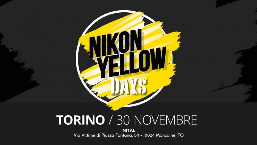 NIKON YELLOW DAYS 30 NOVEMBRE TORINO