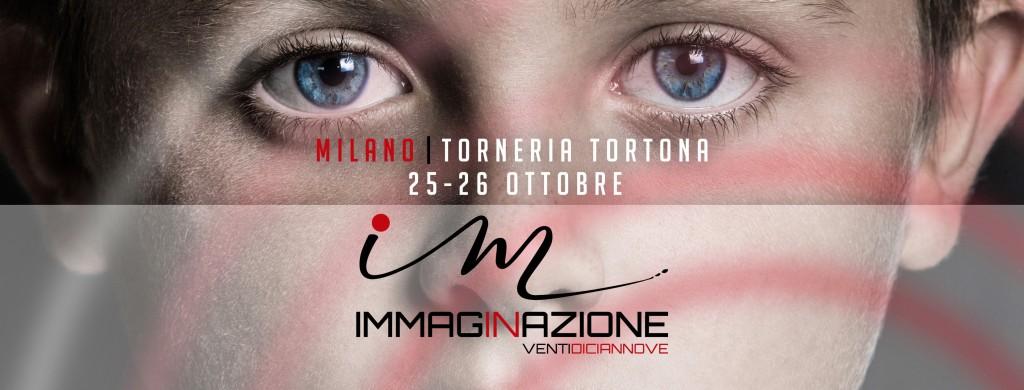 IMMAGINAZIONE 2019 | 25-26 OTTOBRE | TORNERIA TORTONA MILANO