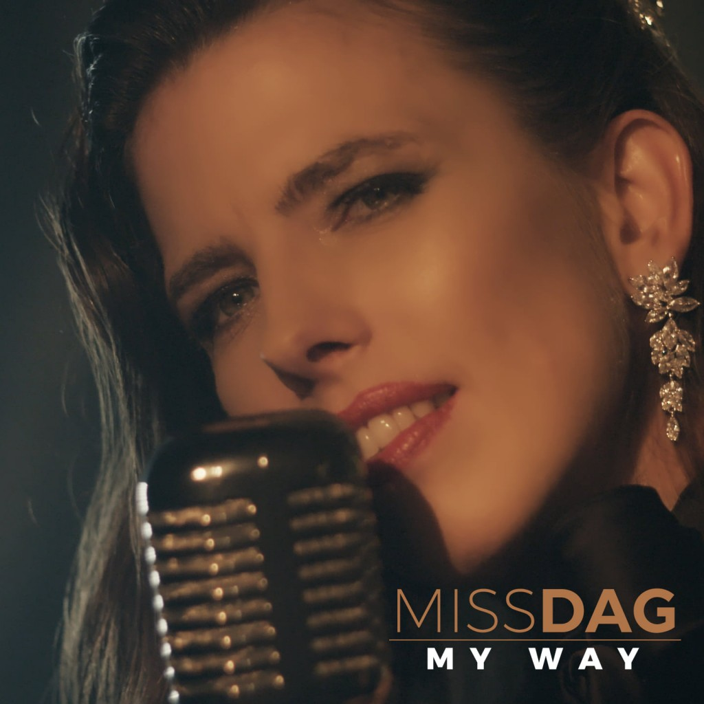 "MISS DAG ""MY WAY"" 